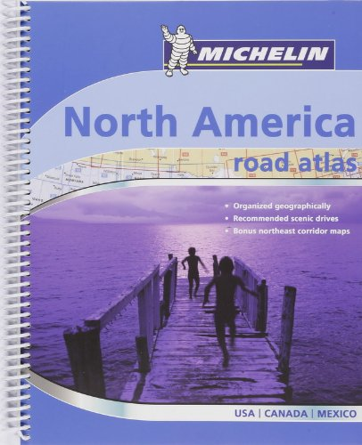 Road Atlas North America 2007: Road Atlas : USA, Canada, Mexico (Michelin Tourist and Motoring Atlases) PDF