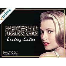 Hollywood Remembers: Leading Ladies