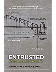 Entrusted: Building a Legacy That Lasts