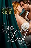 A Question of Lust (Questions for a Highlander Book 3)