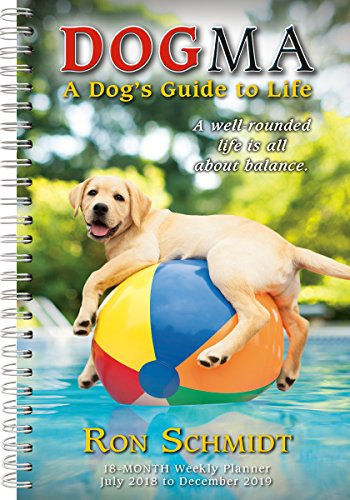 Dogma 2019 18-Month Weekly Planner, A Dog