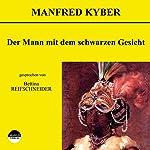 Der Mann mit dem schwarzen Gesicht   Manfred Kyber