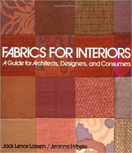 and Consumers Fabrics for Interiors A Guide for Architects Designers