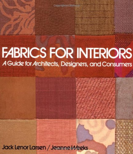 (Fabrics for Interiors: A Guide for Architects, Designers, and Consumers)