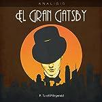 Análisis: El Gran Gatsby - F. Scott Fitzgerald [Analysis: The Great Gatsby - F. Scott Fitzgerald] |  Online Studio Productions