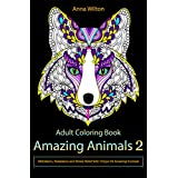 Amazing Animals 2: Meditation, Relaxation and Stress Relief with Unique 34 Amazing Animals