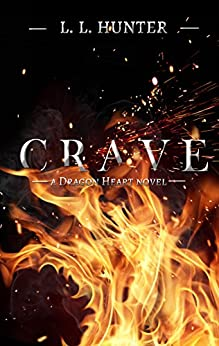 Crave (The Dragon Heart Series Book 2) by [Hunter, L.L.]
