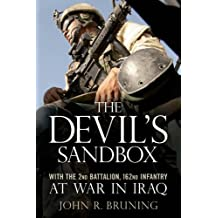 The Devil's Sandbox: With the 2nd Battalion, 162md Infantry at War in Iraq