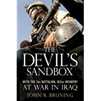 The Devil's Sandbox: With the 2nd Battalion, 162md Infantry at War in Iraq (English Edition)