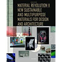 Material Revolution 2: New Sustainable and Multi-Purpose Materials