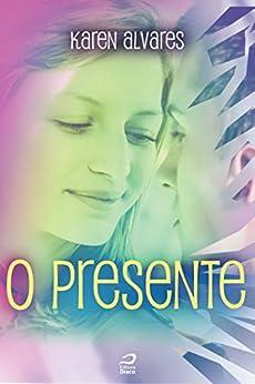 O presente (Espelho) por [Alvares, Karen]