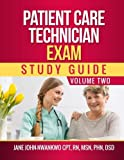 img - for Patient Care Technician Exam Study Guide: Volume Two book / textbook / text book