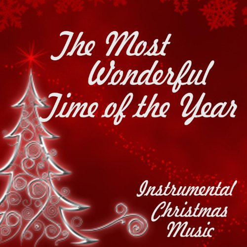 instrumental christmas music the most wonderful time of the year - Amazon Christmas Music