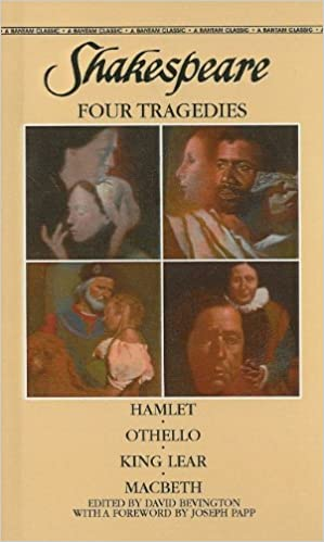 Shakespeare: Four Tragedies: Hamlet/Othello/King Lear/Macbeth (Bantam Classics)
