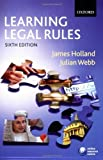 img - for Learning Legal Rules: A Student's Guide to Legal Method and Reasoning by James Holland (2006-08-03) book / textbook / text book