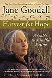 Harvest for Hope, Jane Goodall and Gail Hudson, 0446698210