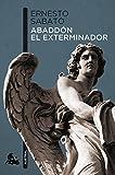 Abaddon El Exterminador (Spanish Edition)