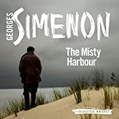 The Misty Harbour: Inspector Maigret, Book 15 | Georges Simenon, David Bellos - translator