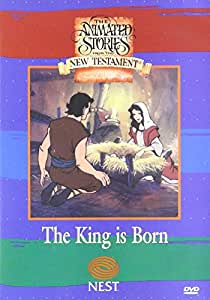 The Animated Stories from the New Testament: The King is Born