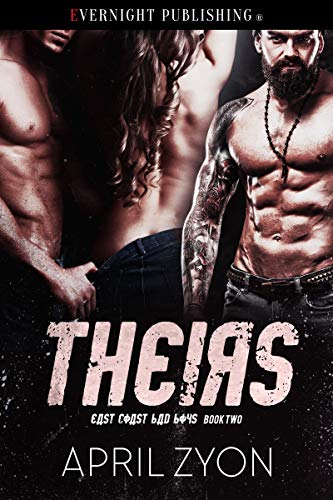 Theirs (East Coast Bad Boys Book 2)