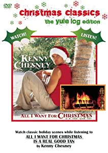 Kenny Chesney: All I Want for Christmas is a Real Good Tan (Christmas Classics: The Yule Edition)
