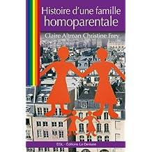 Histoire d'une famille homoparentale (French Edition)