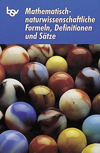 Mathematisch-naturwissenschaftliche Formeln, Definitionen und Sätze