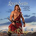 Sweet Revenge Audiobook by Lynsay Sands Narrated by Elle Newland