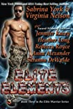 Elite Elements: Seven-Novel Cohesive Military Boxed Set (Elite Warriors Series) (Volume 3)