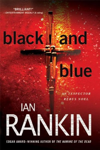 (Black and Blue: An Inspector Rebus Mystery (Inspector Rebus series Book 8))