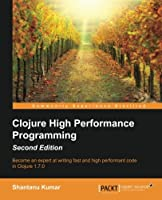 Clojure High Performance Programming, 2nd Edition Front Cover