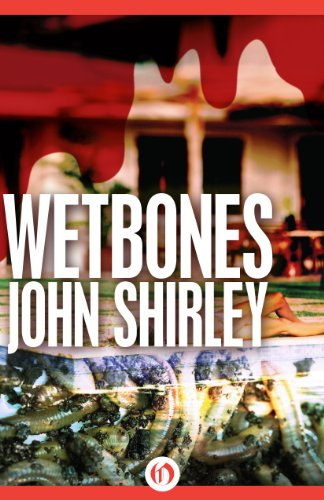 Wetbones: The Authorized Edition by [Shirley, John]