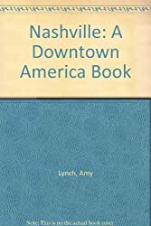 Nashville: A Downtown America Book