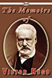 The Memoirs of Victor Hugo, Victor Hugo, 1604508671