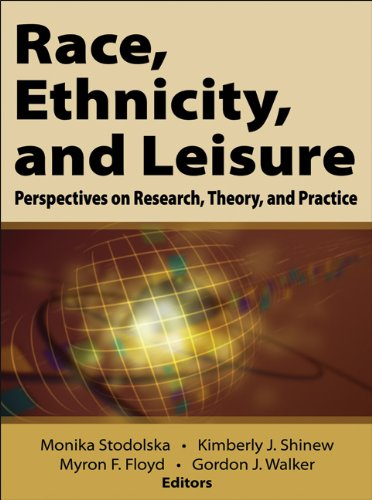 Race, Ethnicity, and Leisure: Perspectives on Research, Theory, and Practice