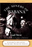 The Miners of Wabana, Gail Weir, 0920911692