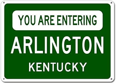 You Are Entering ARLINGTON, KENTUCKY City Sign - Heavy Duty Quality Aluminum Sign