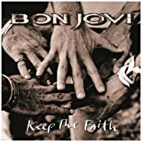 Keep The Faith- Special Edition [JB] by Bon Jovi (2010-08-03)