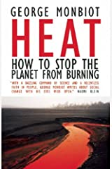 Heat: How to Stop the Planet From Burning Paperback