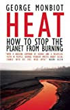 Heat, George Monbiot and Matthew Prescott, 0896087875