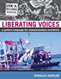 img - for Liberating Voices: A Pattern Language for Communication Revolution (MIT Press) book / textbook / text book