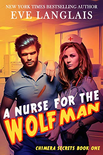 An exciting new romance from New York Times and USA Today bestselling author Eve Langlais that is sure to thrill and chill. What happens when a nurse falls for the wolfman?The job offer is a dream come true. Three times her usual salary. Free meals a...