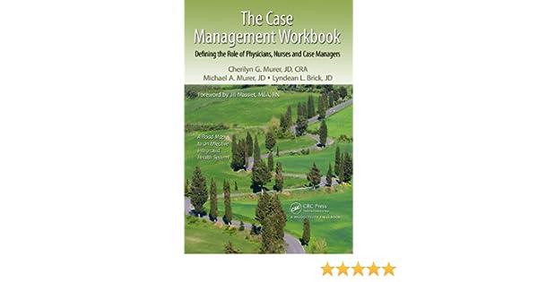 the case management workbook murer cherilyn g murer michael a brick lyndean l