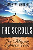 The Scrolls, James W. Mercer, 0557973287
