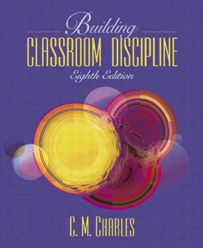 Building Classroom Discipline (8th Edition)