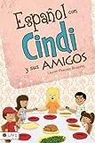 Español con Cindi y Sus Amigos, Lauren Peacock Bruzonic, 1616631708