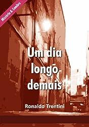 Um Dia Longo Demais (Mistério & Sombra Livro 2) (Portuguese Edition)