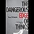 The Dangerous Edge of Things: A Tai Randolph Mystery (Tai Randolph Series Book 1)