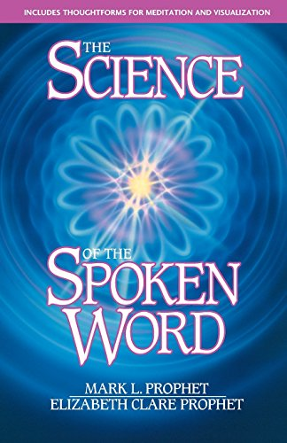 The Science of the Spoken Word