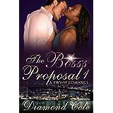 The Boss's Proposal 1: A BWWM Short Story Serial (A BWWM Employee Boss Erotic Romance)